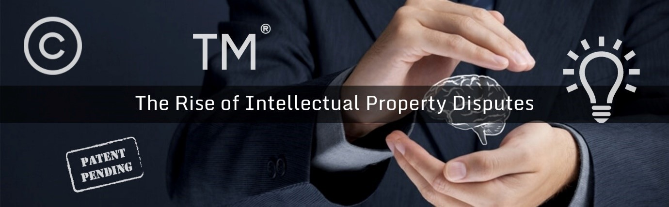 The rise of intellectual property disputes
